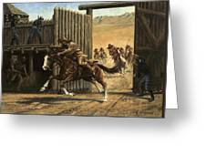 Re-closing Frontiersmen Coming Into The Fort Greeting Card