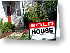Real Estate Sold House Sign And Home For Sale Greeting Card