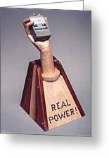 Real Power Greeting Card