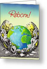 Reborn Greeting Card by Anthony Mwangi