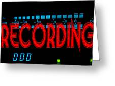Recording Sign Greeting Card