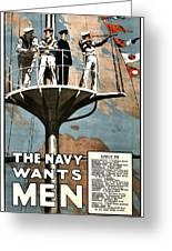 Recruiting Poster - Britain - Navy Wants Men Greeting Card