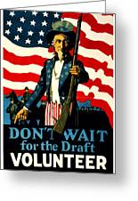 Recruiting Poster - Ww1 - Don't Wait For The Draft Greeting Card