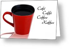 Red Cup With Black Coffee Greeting Card
