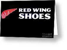 Red Wing Shoes 2 Greeting Card