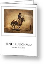 Renee Rubichaud At End Of Trail Greeting Card