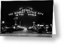 Reno Nevada The Biggest Little City In The World. The Arch Spans Virginia Street Circa 1936 Greeting Card