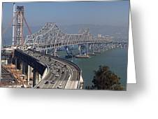 Replacement Of The Easter Span San Francisco Oakland Bay Bridge From Yerba Buena Island Oct 9th 2011 Greeting Card