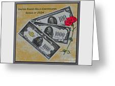 Replicas Of 1934 Gold Certificates Greeting Card
