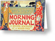 Reproduction Of A Poster Advertising The Morning Journal Greeting Card