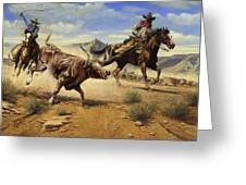 Restraint 2 Cowboys Roping A Steer Greeting Card