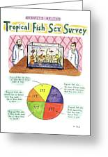 Results Of The Tropical Fish Sex Survey 17% Greeting Card