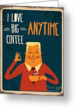 Retro Metal Sign I Love Big Coffee Greeting Card