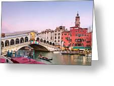 Rialto Bridge At Sunset - Venice Greeting Card