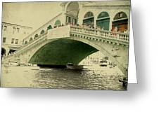 Rialto Bridge Greeting Card