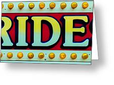 Rides Greeting Card