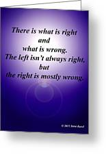 Right And Wrong Greeting Card