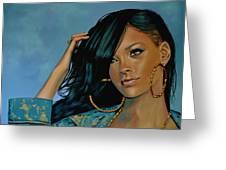Rihanna Painting Greeting Card