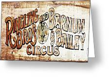 Ringling Brothers And Barnum And Bailey Circus Greeting Card