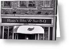 Rippy's Ribs And Bar Bq Greeting Card by Dan Sproul
