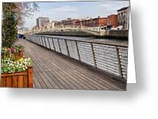 River Liffey Boardwalk In Dublin Greeting Card
