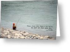 Rivers Know This Greeting Card