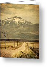 Road To The Mountains Greeting Card
