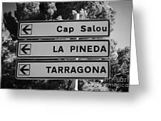 Roadsign Directions For Cap Salou La Pineda And Tarragona Catalonia Spain Greeting Card