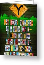 Robert Frost The Road Not Taken Poem Recycled License Plate Lettering Art Greeting Card