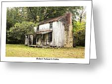 Robert Nelson's Cabin Greeting Card