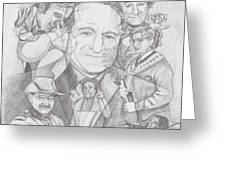 Robin Williams A Lifetime Of Laughter Greeting Card by Beverly Marshall
