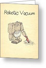Robotic Vacuum Cleaner Comic Greeting Card by