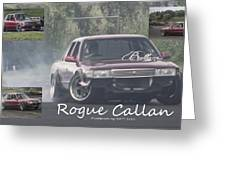 Rogue Callan Greeting Card