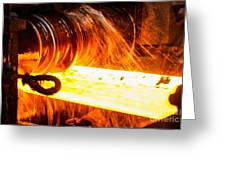 Rolling A Rail At A Steel Mill Greeting Card