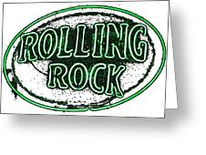 Rolling Rock Lager Greeting Card