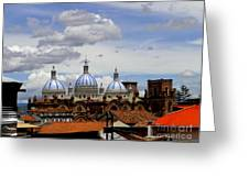 Rooftops Of Cuenca Greeting Card
