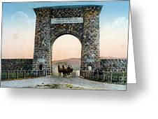 Roosevelt Arch Yellowstone Np Greeting Card