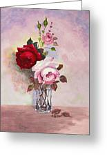 Roses In Glass Greeting Card