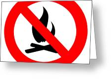 Round Fire Ban Sign Symbol Isolated On White Greeting Card