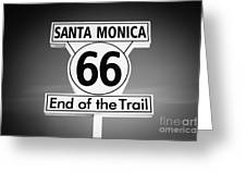 Route 66 Sign In Santa Monica In Black And White Greeting Card