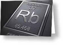 Rubidium Chemical Element Greeting Card