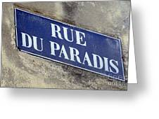 Rue Du Paradis Street Sign Greeting Card