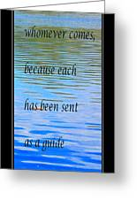 Rumi Quote 2 - Grateful - Guide Greeting Card by Barbara Griffin