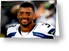 Russell Wilson Quote Greeting Card
