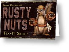 Rusty Nuts Greeting Card