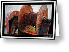 Rusty Winch  Greeting Card