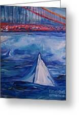 Sailing Under The Golden Gate Greeting Card