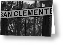 San Clemente Station Sign Greeting Card