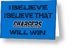 San Diego Chargers I Believe Greeting Card