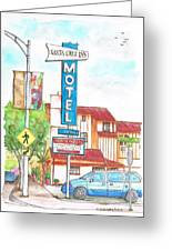 Santa Cruz Inn Motel In Riverside - California Greeting Card by Carlos G Groppa